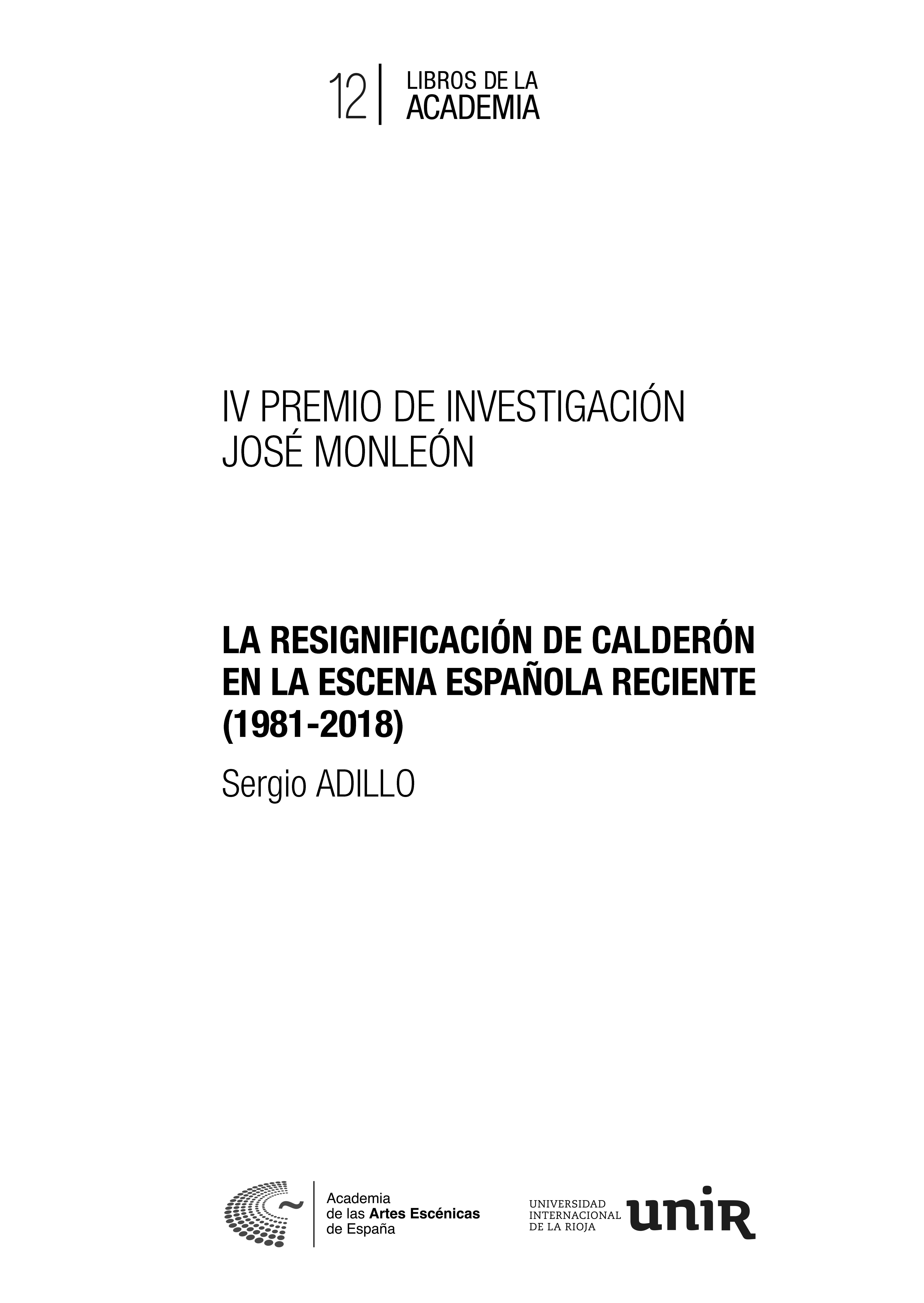 Iv Premio José Monleón La Resignificación De Calderón En