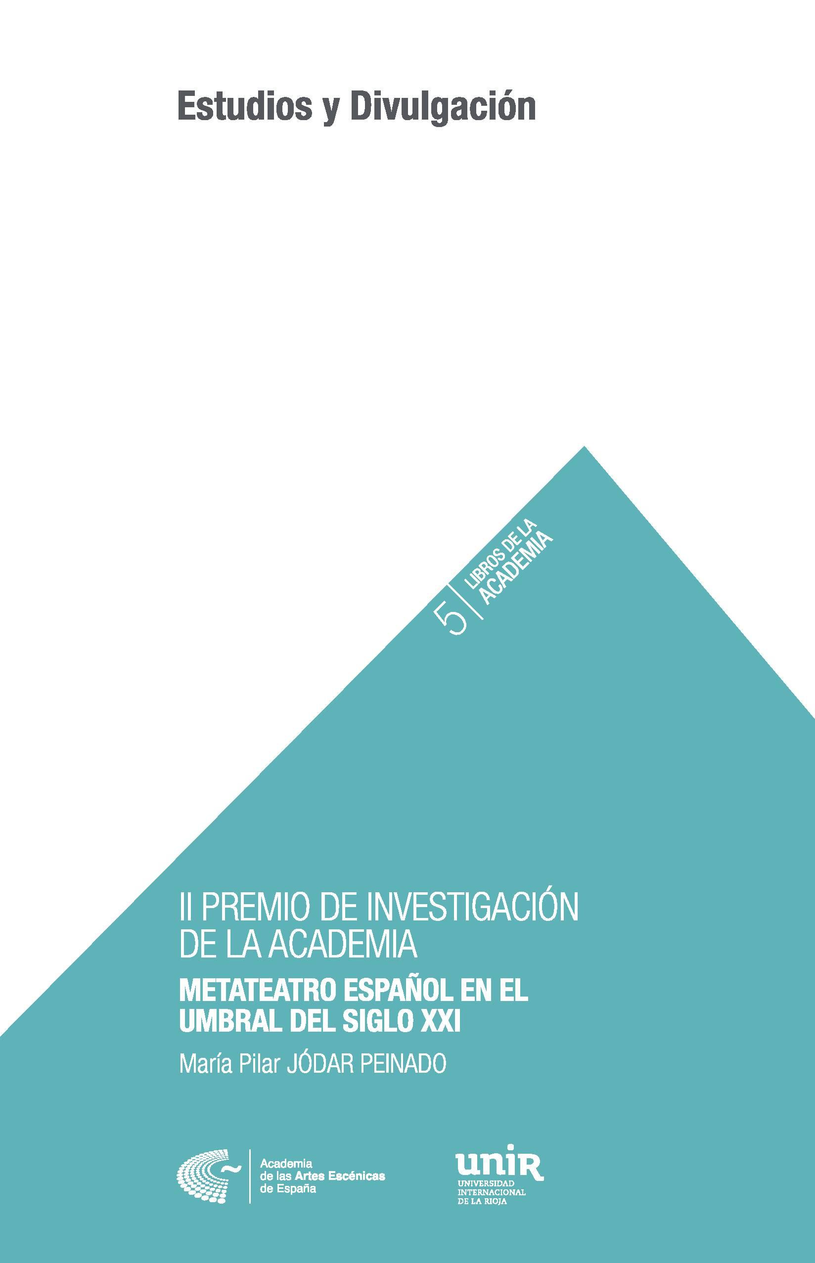 Foto de 5. II Premio de Investigación de la Academia: Metateatro Español en el umbral del Siglo XXI