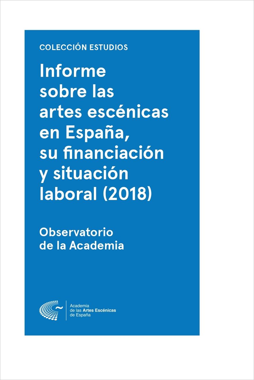 Foto de Informe sobre las artes escénicas en España, su financiación y situación laboral (2018)