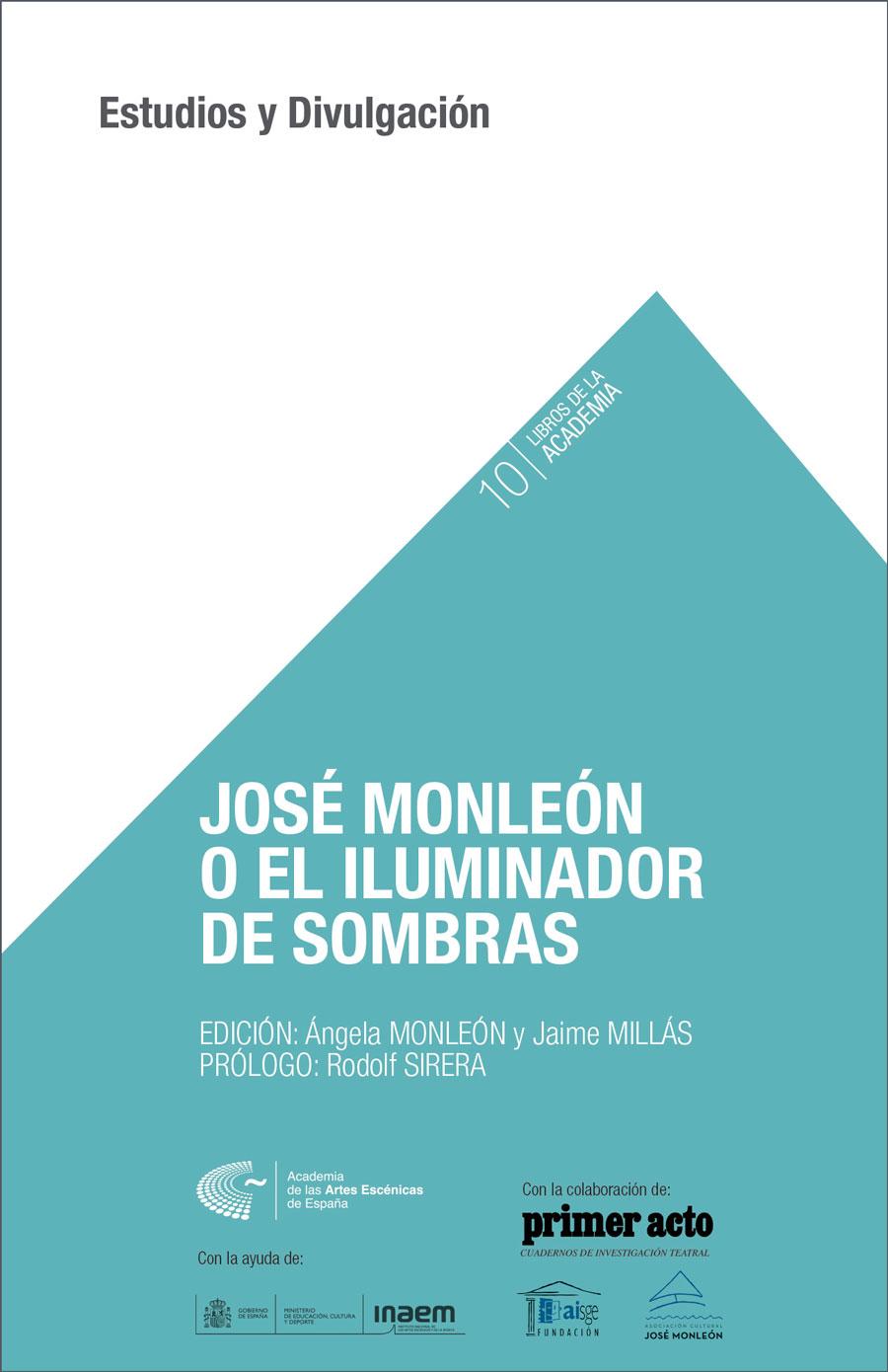 Foto de José Monleón o el iluminador de sombras