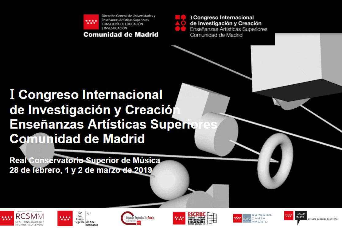 Foto de I Congreso Internacional de Investigación y Creación en los Centros de Enseñanzas Artísticas Superiores de la Comunidad de Madrid