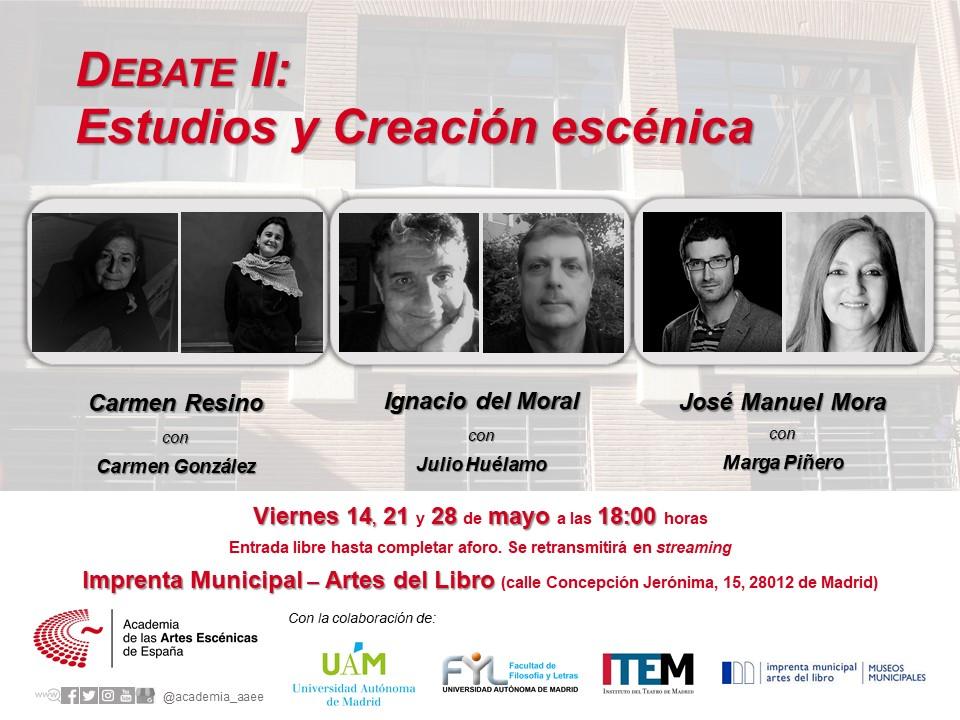 Foto de Actividades de la Academia. Debate II: Estudios y creación escénica