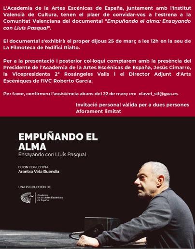 """Foto de Presentación del documental """"Empuñando el alma: Ensayando con Lluís Pasqual"""" en Valencia"""